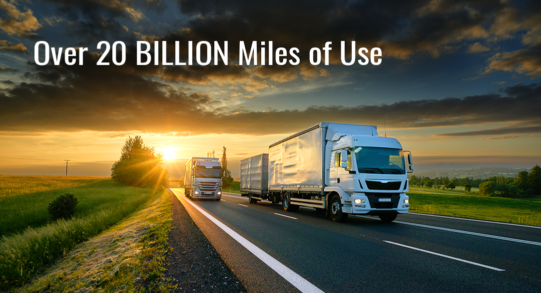 Over 20 BILLION Miles of Use